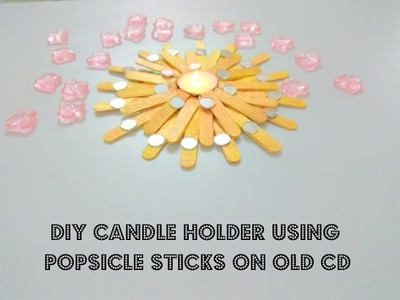 DIY Candle Holder using Popsicle Sticks on Old CD | Craftziners # 47