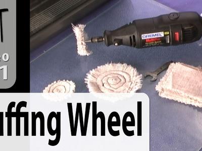 DIY Cloth Buffing Wheel For Your Dremel Tutorial (Intro Vol-005-3)