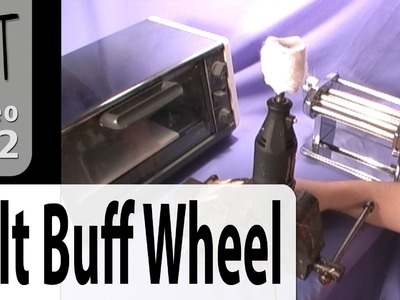 DIY Felt Buffing Wheel For Your Dremel Tutorial (Intro Vol-008-4)