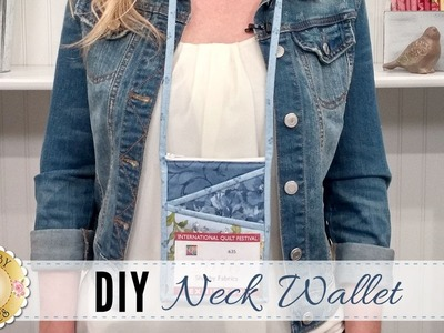 DIY Neck Wallet | with Jennifer Bosworth of Shabby Fabrics