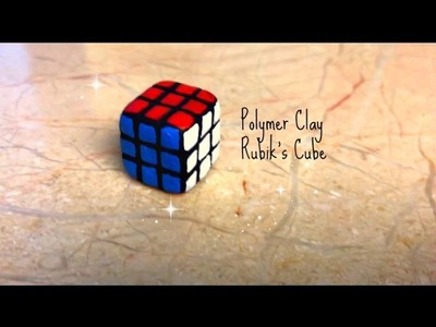 How To Make A Polymer Clay Rubik's Cube