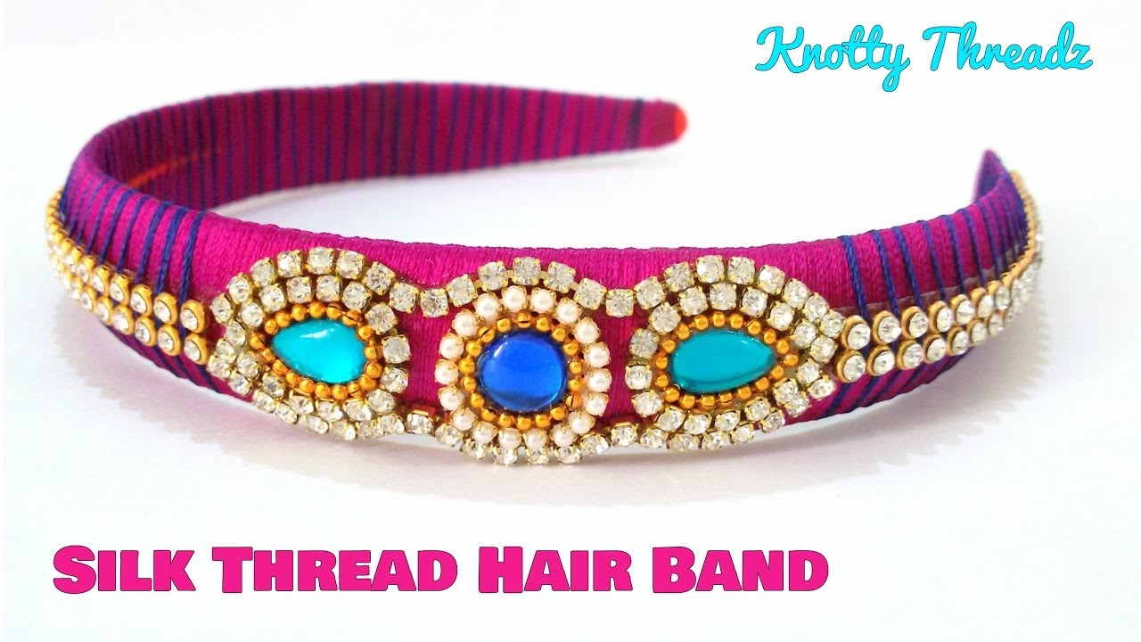 How to make a Silk Thread Hairband at Home | Kids | Easy | Tutorial | Knotty Threadz