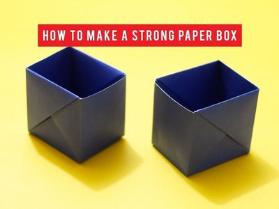 How to make a strong box from paper | Origami