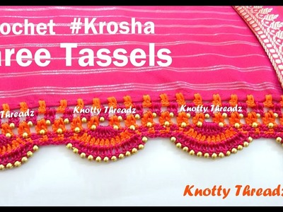 How to make Crochet. Krosha Saree Tassels Using Beads at Home | Tutorial | Knotty Threadz !!