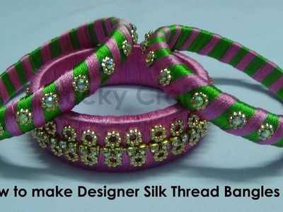 How to make Designer Silk Thread Bangles Set at Home