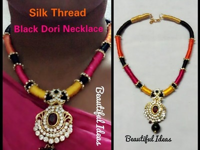 How to Make Silk Thread Black Dori Necklace at Home. Multi Color Silk Thread Dori Necklace.