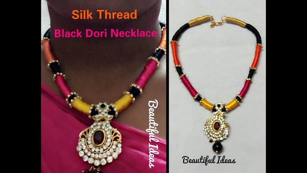 How to Make Silk Thread Black Dori Necklace at Home. Multi Color Silk Thread Dori Necklace.