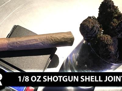 How To Roll A King Size Shotgun Shell Joint (1.8 oz marijuana): Cannabasics #37
