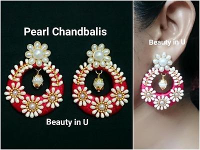 Designer Silk Thread Earrings using pearls | Chandbalis | Tutorial
