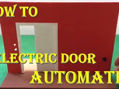 How to Make Automatic Electric Door | Automatic Door School Project