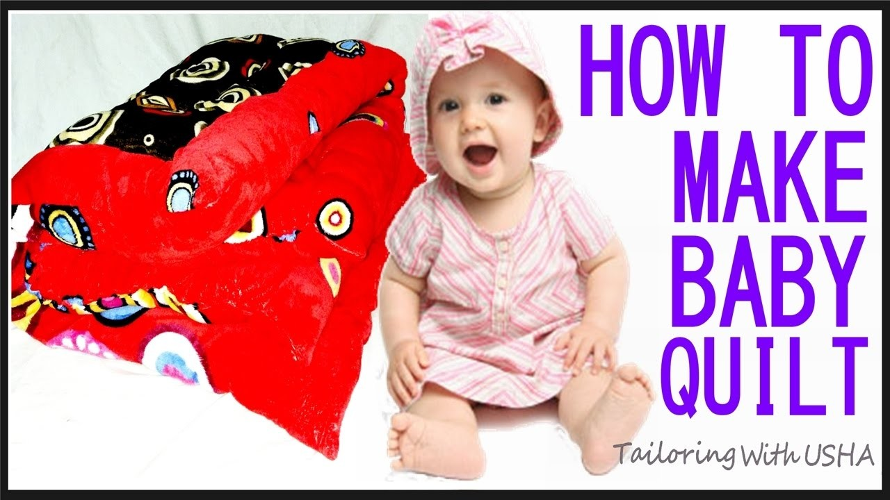 How To Make Baby Quilt At Home | Cutting And Stitching Of Baby Quilt | DIY - Tailoring With Usha