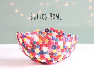 How to make Button Bowl