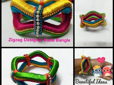 How to Make Silk Thread ZigZag Designer Kada Bangles at Home.