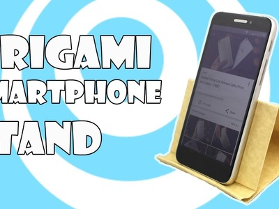 Origami ☎ Smartphone Stand.Holder Tutorial (Origamite)