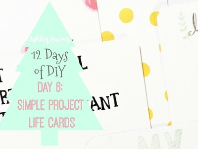 12 Days of DIY: Simple Project Life Cards