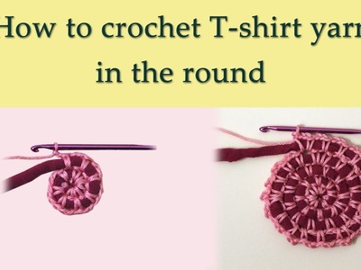 Crocheting round using T-shirt yarn, video 2
