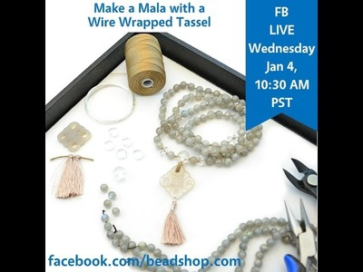 FB LIVE beadshop.com How to Knot a Mala