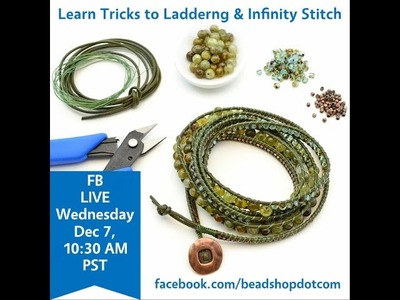 FB LIVE beadshop.com The Battle of the Boards: Laddering & Infinity Stitch