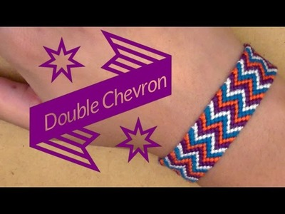 Friendship Bracelet: Double Chevron for Beginners