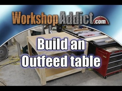 How To Build an Outfeed Table for Your Table Saw