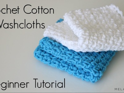 How To Crochet a Washcloth - New Baby, New You