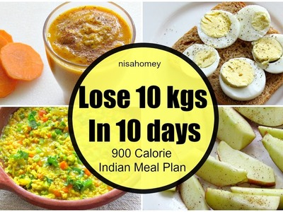 How To Lose Weight Fast 10 kgs in 10 Days  - Full Day Indian Diet.Meal Plan For Weight Loss