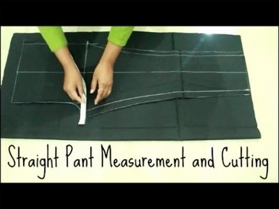 How To Make Straight Pant | Measurement And Cutting | Anjalee Sharma