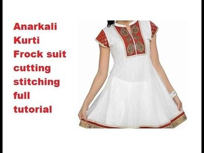 New Trandy Anarkali Kurti frock suit Cutting Stitching