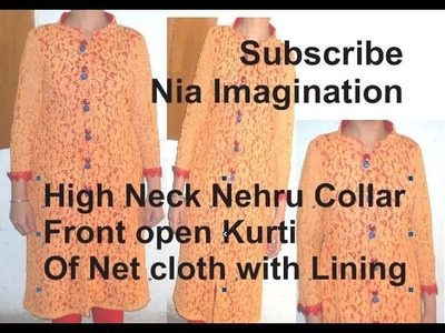 Sew awesome High neck front open kurti of net with lining
