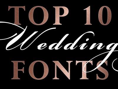 Top 10 Romantic Wedding Script Fonts