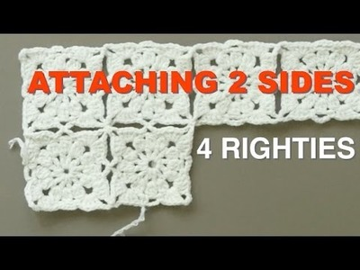 VICTORIAN GRANNY SQUARES - How 2 Attach 2 Sides  (4 RIGHTIES)