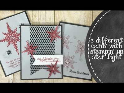 3 Different Cards with Stampin' Up Star Light Stamp Set