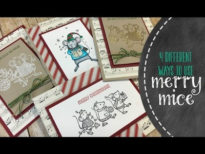 4 Different Cards Using Stampin' Up Merry Mice