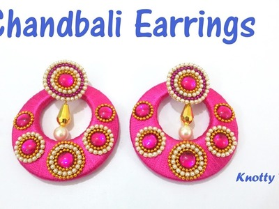How to make Designer Silk Thread Chandbali Earrings at Home | Tutorial !!