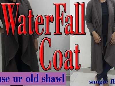 HOW TO Make WATERFALL COAT.Drapped COAT. With Side Pocket-Reuse Your Old Shawl