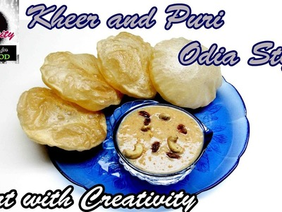 Kheer and Puri | Odia style | Art with Creativity 112