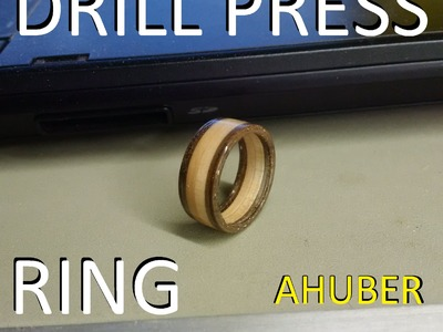 Making a wooden ring with a drill press and a dremel