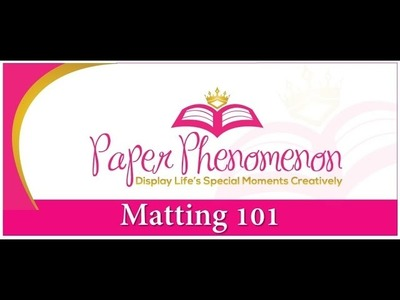 Matting 101 Part 1