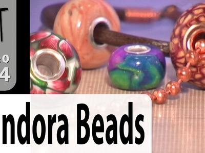 Pandora Style Beads Polymer Clay Tutorial (Intro Vol-039-1)