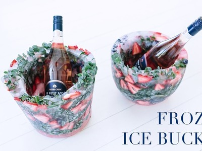 DIY Frozen Ice Bucket.  Add fruit, flowers and leaves!