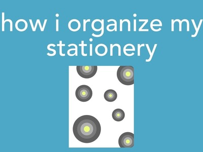 How i organize my stationery. planner supplies [+GIVEAWAY]