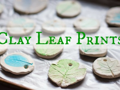 How to Make Clay Leaf Prints