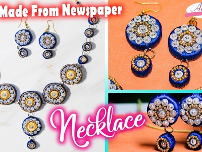 How to make necklace | made with newspaper  | earrings  | silk thread jewellery |  Artkala