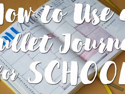 How to Use a Bullet Journal for School! | Calendex Tutorial | Planning Tips for Back to School