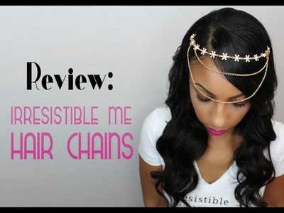 Irresistible Me Hair Jewelry Review