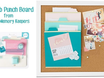 Make Tab Pages and Folders with the Tab Punch Board from We R Memory Makers