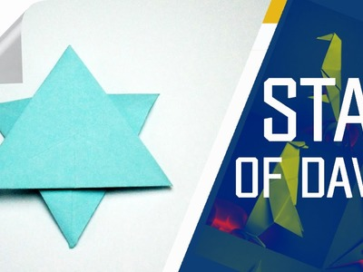 Origami - How To Make An Origami Star Of David