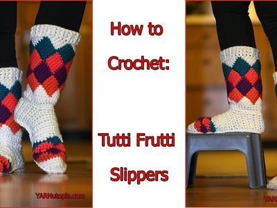 Crochet Tutorial: Tutti Frutti Crochet Slippers