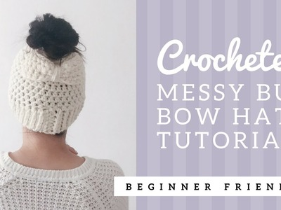 Crocheted Messy Bun Bow Hat Tutorial