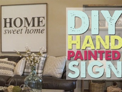 DIY Hand Painted Sign   Shanty2Chic